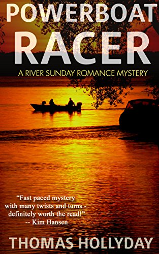 (Powerboat Racer (River Sunday Romance Mysteries Book 3))