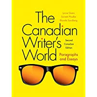 The Canadian Writer's World: Paragraphs and Essays (2nd Edition)