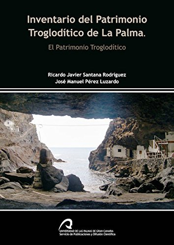Inventario del Patrimonio Troglodítico de La Palma