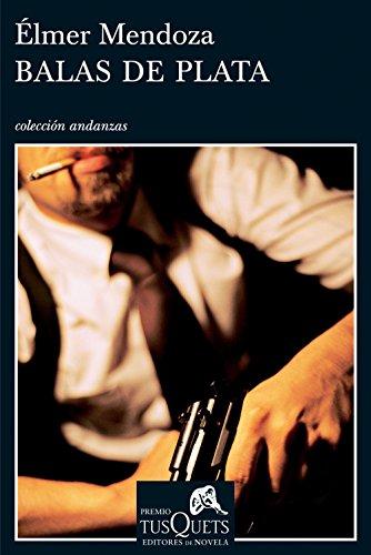 balas-de-plata-spanish-edition