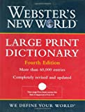 Large Print Dictionary, Michael Agnes and Webster's New College Dictionary Editors, 0764559362