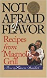 Not Afraid of Flavor, Ben Barker and Karen Barker, 0807825859
