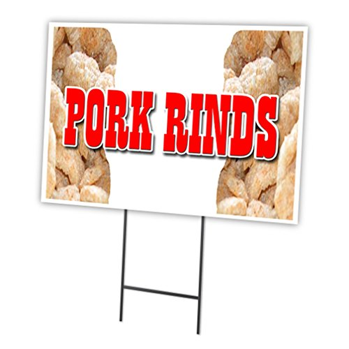 "PORK RINDS 12""x16"" Yard Sign & Stake outdoor plastic coro..."