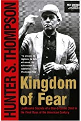 Kingdom of Fear: Loathsome Secrets of a Star-Crossed Child in the Final Days of the American Century Paperback