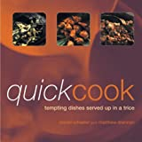 Quick Cook: Tempting Dishes Served up in a Trice