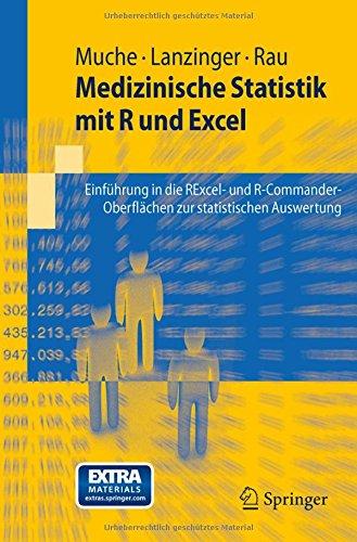 Medizinische Statistik mit R und Excel: Einführung in die RExcel- und R-Commander-Oberflächen zur statistischen Auswertung (Springer-Lehrbuch) (German Edition)