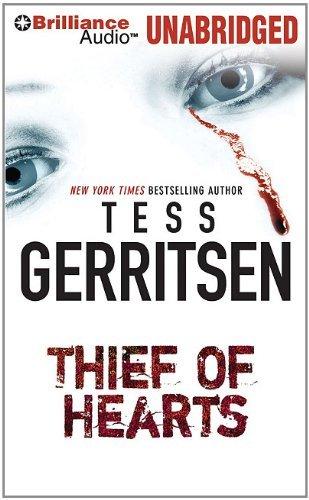 Read Online By Tess Gerritsen Thief of Hearts (Unabridged) [Audio CD] pdf
