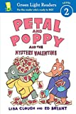 Petal and Poppy and the Mystery Valentine (Green Light Readers Level 2)