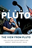 The View from Pluto, Terry Pluto, 1886228787