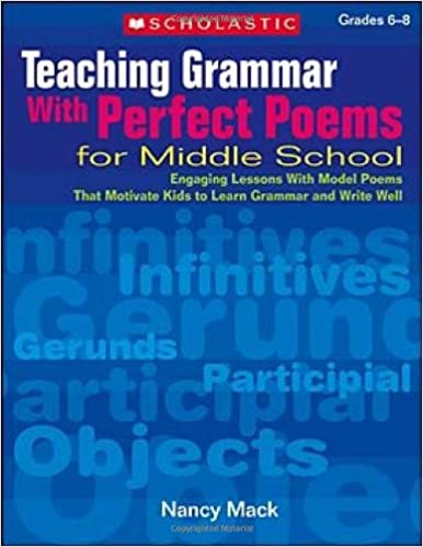 Amazon com: Teaching Grammar With Perfect Poems For Middle