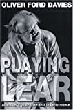 Playing Lear, Oliver Ford Davies, 1854596985