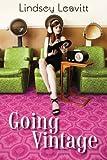 """""""Going Vintage"""" av Lindsey Leavitt"""