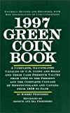 1997 Green Coin Book, Robert Friedberg, 0517181908
