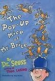 The Pop-up Mice of Mr.Brice (Dr Seuss)