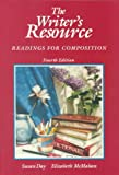 The Writer's Resource : Readings for Composition, , 0070161763
