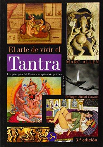 El Arte de Vivir el Tantra (Coleccion Nuevo Mundo) (Spanish Edition)