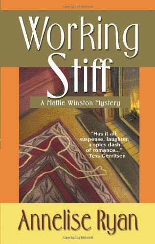 (WORKING STIFF) A MATTIE WINSTON MYSTERY BY RYAN, ANNELISE(Author)Kensington Publishing Corporation[Publisher]Mass Market Paperback{Working Stiff: A Mattie Winston Mystery} on 01 Aug -2010