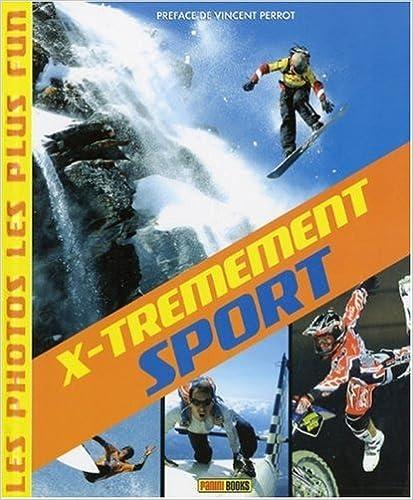 En ligne X-trêmement sport : Les photos les plus fun pdf