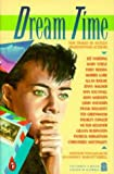 img - for Dream Time: New Stories by Sixteen Award-winning Authors (Puffin Books) (Spanish Edition) book / textbook / text book