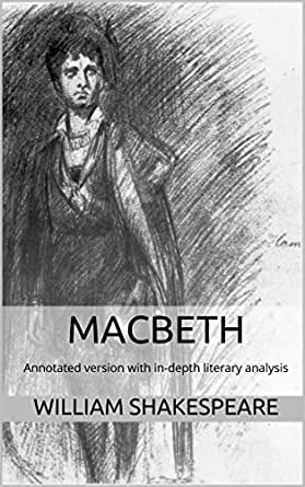 an analysis of the portrayed of macbeth in macbeth by william shakespeare Read this article to know about the banquo character analysis in macbeth, banquo there is probably the alternative reason why banquo is portrayed as he is historically, banquo was an ancestor julius caesar characters by william shakespeare king lear short summary filed under.