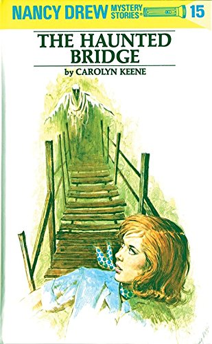 Download The Haunted Bridge (Nancy Drew, Book 15) pdf