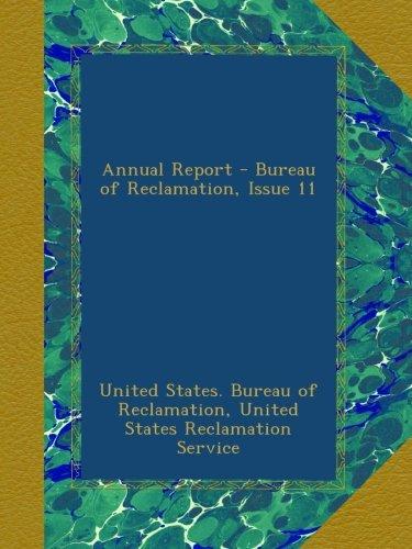 Download Annual Report - Bureau of Reclamation, Issue 11 pdf epub