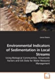 Environmental Indicators of Sedimentation in Local Streams, Janna Owens, 3639156889