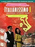 Italianissmo 1: Beginners Activity Book