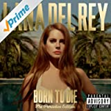 Born To Die - The Paradise Edition [Explicit]