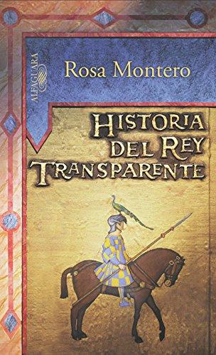 Portada del libro Historia del Rey Transparente de Rosa Montero