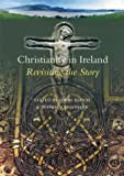 Christianity in Ireland, Brendan Bradshaw, 1856073505