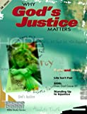 Why God's Justice Matters, Gowesmith Debbie (Editor), 0764408860
