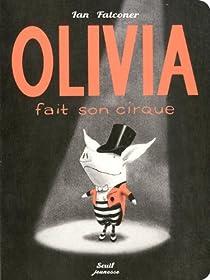 Olivia fait son cirque par Falconer