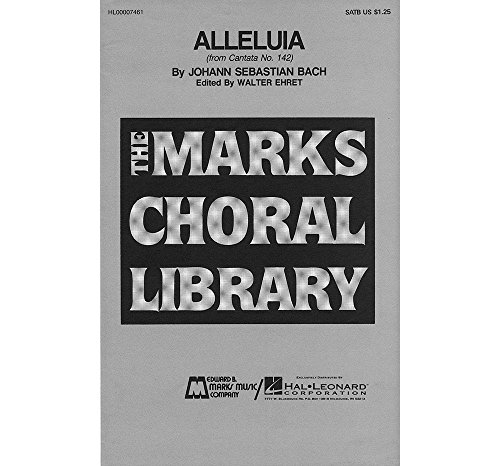 Edward B. Marks Music Company Alleluia SATB composed by Johann Sebastian Bach