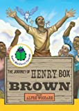 The Journey of Henry Box Brown