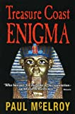 Treasure Coast Enigma, Paul McElroy, 0971513635
