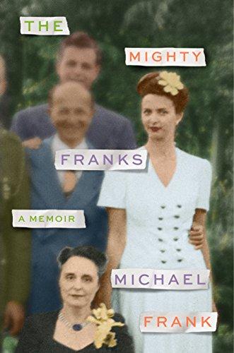 The Mighty Franks: A Memoir