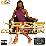 Kiss Pres.the R&B Collection