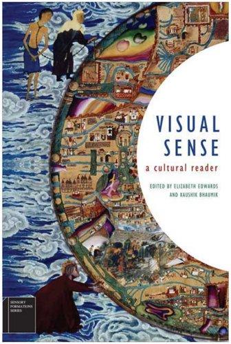 Visual Sense: A Cultural Reader (Sensory Formations) - Elizabeth Edwards; Kaushik Bhaumik