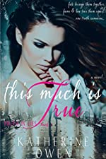 This Much Is True: (Truth In Lies Book 1)
