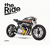 The Ride 2nd Gear: New Custom Motorcycles and Their Builders. Rebel Edition
