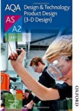 AQA Design & Technology: Product Design (3-D Design) AS/A2 (Aqa Design for a Level)