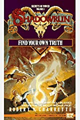 Find Your Own Truth (Shadowrun) Mass Market Paperback