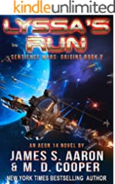 Lyssa's Run - A Hard Science Fiction AI Adventure (The Sentience Wars - Origins Book 2)