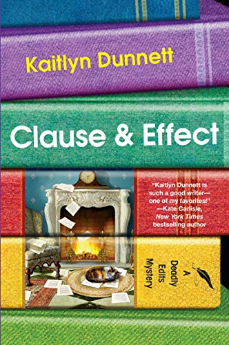 Clause & Effect (Deadly Edits Book 2)