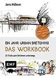 Ein Jahr Urban Sketching – Das Workbook: 25 Tricks zum Zeichnen unterwegs
