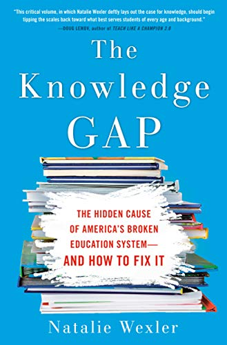 The Knowledge Gap: The hidden cause of America