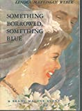 img - for Something Borrowed, Something Blue book / textbook / text book