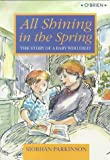 All Shining in the Spring: The Story of a Baby Who Died