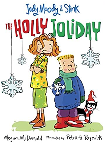 97f6ceaf08834 Amazon.com: Judy Moody and Stink: The Holly Joliday (9780763641139): Megan  McDonald, Peter H. Reynolds: Books